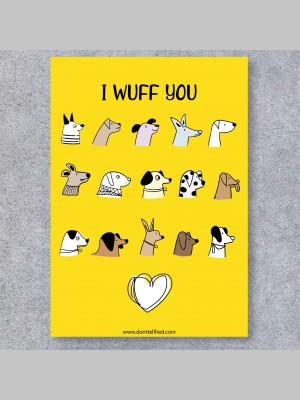 GREETINGS CARDS - I WUFF YOU - £4.99