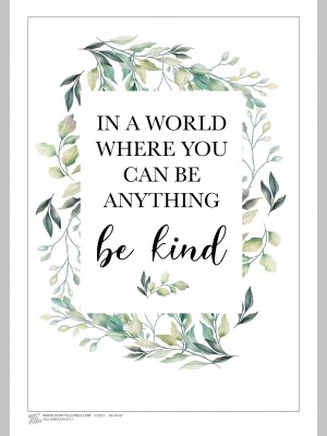QUOTE (A3 Framed Print) - Be Kind - Leaves - £25