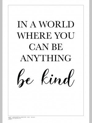 QUOTE (A3 Framed Print) - Be Kind - White - £25