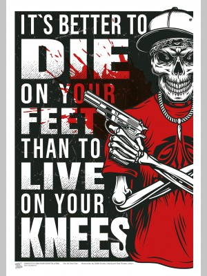 QUOTE (A3 Framed Print) - Die On Your Feet - £25