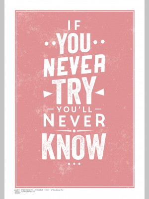 QUOTE (A3 Framed Print) - Try - £25